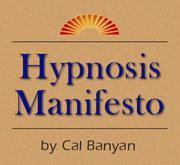 Hypnosis Manifesto